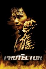 Download & Nonton Streaming Film The Protector (2005) Sub Indo Full Movie