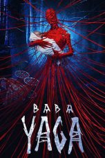 Nonton Streaming & Download Film Baba Yaga: Terror of the Dark Forest (2020) HD Full Movie Sub Indo