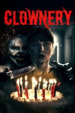 Nonton Streaming & Download Film Clownery (2020) HD Full Movie Sub Indo