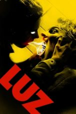 Nonton Streaming & Download Film Luz (2018) HD Full Movie Sub Indo