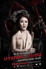 Nonton Streaming & Download Film Bangkok Dark Tales (2019) HD Full Movie Sub Indo