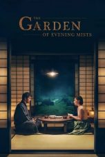 Nonton Streaming & Download Film The Garden of Evening Mists (2019) HD Full Movie Sub Indo