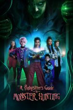 Nonton Streaming & Download Film A Babysitter's Guide to Monster Hunting (2020) HD Full Movie Sub Indo