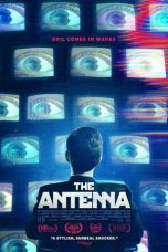 Nonton Streaming & Download Film The Antenna (2020) HD Full Movie Sub Indo