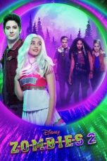 Nonton Streaming & Download Film Zombies 2 (2020) HD Full Movie Sub Indo