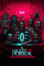 Nonton Streaming & Download Film A Night of Horror: Nightmare Radio (2019) HD Full Movie Sub Indo