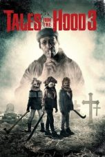 Nonton Streaming & Download Film Tales from the Hood 3 (2020) HD Full Movie Sub Indo