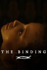 Nonton Streaming & Download Film The Binding (2020) HD Full Movie Sub Indo