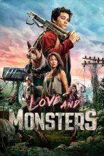Nonton Streaming & Download Film Love and Monsters (2020) HD Full Movie Sub Indo