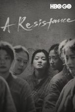 Nonton Streaming & Download Film A Resistance (2019) HD Full Movie Sub Indo