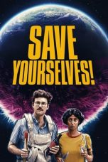 Nonton Streaming & Download Film Save Yourselves! (2020) HD Full Movie Sub Indo