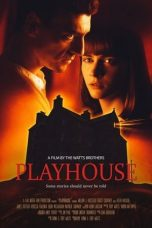 Nonton Streaming & Download Film Playhouse (2020) HD Full Movie Sub Indo