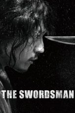 Download & Nonton Streaming Film The Swordsman (2020) Sub Indo Full Movie