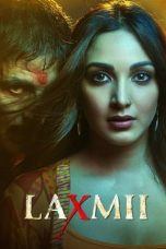 Nonton Streaming & Download Film Laxmii (2020) HD Full Movie Sub Indo