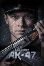 Nonton Streaming & Download Film Kalashnikov AK-47 (2020) HD Full Movie Sub Indo