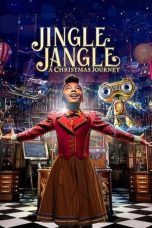 Nonton Streaming & Download Film Jingle Jangle: A Christmas Journey (2020) HD Full Movie Sub Indo