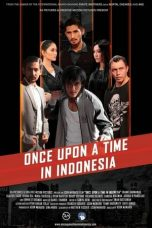 Download & Nonton Streaming Film Once Upon a Time in Indonesia (2020) Full Movie
