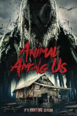 Nonton Streaming & Download Film Animal Among Us (2019) HD Full Movie Sub Indo