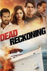 Nonton Streaming & Download Film Dead Reckoning (2020) HD Full Movie Sub Indo