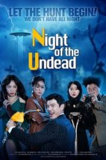 Nonton Streaming & Download Film The Night of the Undead (2020) HD Full Movie Sub Indo