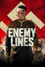 Nonton Streaming & Download Film Enemy Lines (2020) HD Full Movie Sub Indo