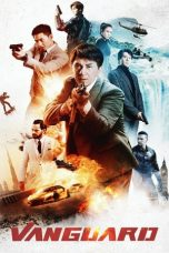 Download & Nonton Streaming Film Vanguard (2020) Sub Indo Full Movie