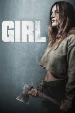 Nonton Streaming & Download Film Girl (2020) HD Full Movie Sub Indo