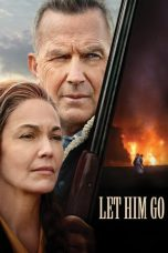 Nonton Streaming & Download Film Let Him Go (2020) HD Full Movie Sub Indo