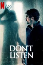 Nonton Streaming & Download Film Don't Listen (2020) HD Full Movie Sub Indo