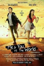 Download & Nonton Streaming Film Me And You Vs The World (2014) Full Movie
