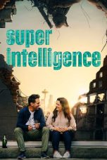 Nonton Streaming & Download Film Superintelligence (2020) HD Full Movie Sub Indo