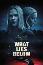 Nonton Streaming & Download Film What Lies Below (2020) HD Full Movie Sub Indo