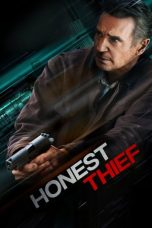 Nonton Streaming & Download Film Honest Thief (2020) HD Full Movie Sub Indo