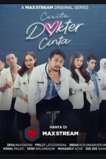 Nonton Streaming & Download Cerita Dokter Cinta Season 1 WEBDL HD Bluray Gratis