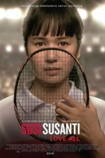 Nonton Streaming & Download Film Susi Susanti Love All (2019) Full Movie