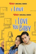 Nonton Streaming & Download I Love You Baby Season 1 WEBDL HD Bluray Gratis