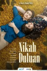 Nonton Streaming & Download Film Nikah Duluan (2021) Full Movie