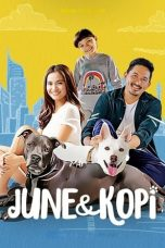 Nonton Streaming & Download Film June dan Kopi (2021) Full Movie
