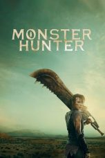 Nonton Streaming & Download Film Monster Hunter (2020) HD Full Movie Sub Indo