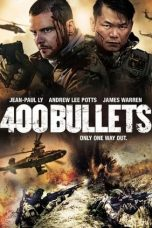 Nonton Streaming & Download Film 400 Bullets (2021) HD Full Movie Sub Indo