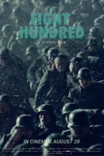 Nonton Streaming & Download Film The Eight Hundred (2020) HD Full Movie Sub Indo