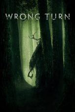 Nonton Streaming & Download Film Wrong Turn (2021) HD Full Movie Sub Indo
