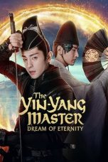 Nonton Streaming & Download Film The Yin-Yang Master: Dream of Eternity (2020) HD Full Movie Sub Indo