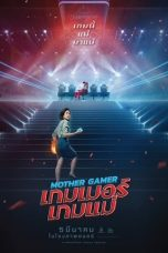 Nonton Streaming & Download Film Mother Gamer (2020) HD Full Movie Sub Indo