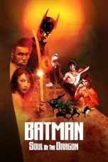 Nonton Streaming & Download Film Batman: Soul of the Dragon (2021) HD Full Movie Sub Indo