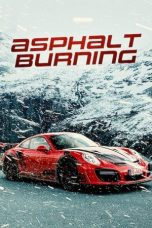 Nonton Streaming & Download Film Asphalt Burning (2020) HD Full Movie Sub Indo