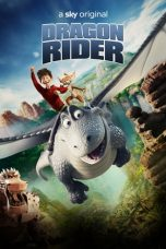Nonton Streaming & Download Film Dragon Rider (2020) HD Full Movie Sub Indo