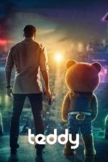 Nonton Streaming & Download Film Teddy (2021) HD Full Movie Sub Indo