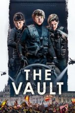 Nonton Streaming & Download Film The Vault (2021) HD Full Movie Sub Indo