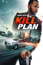 Nonton Streaming & Download Film Kill Plan (2021) HD Full Movie Sub Indo